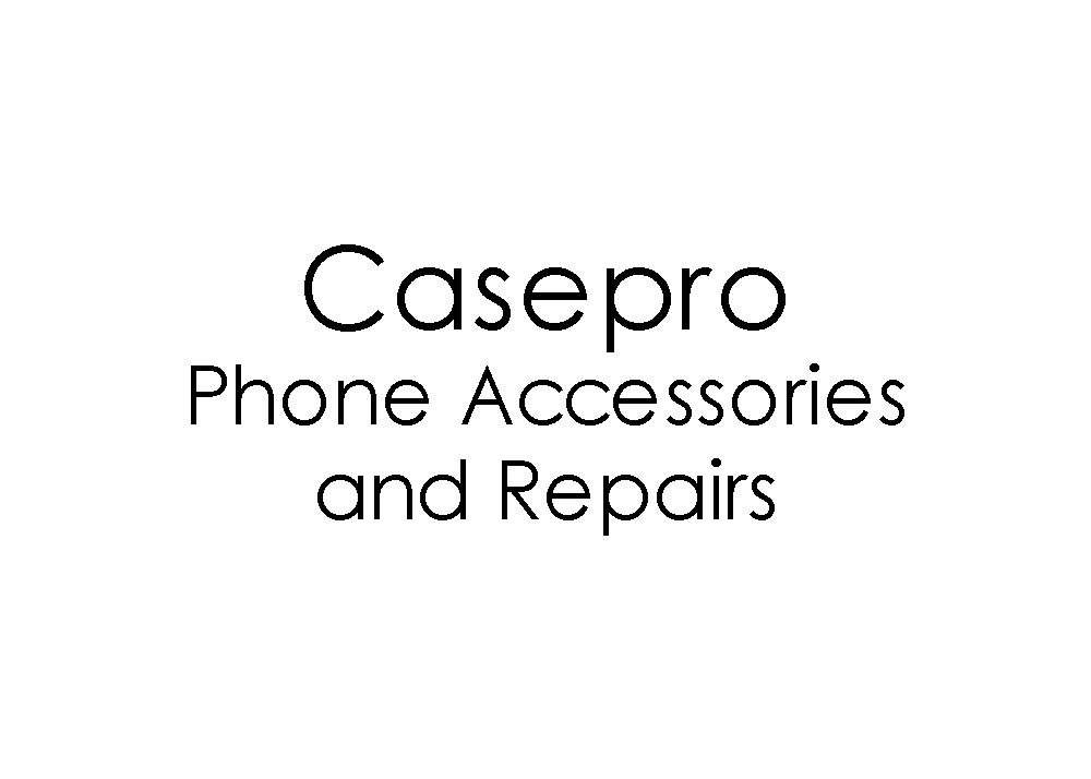 Casepro Phone Accessories and Repairs