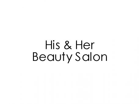 His & Her Beauty Salon