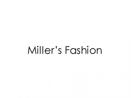 Miller's Fashion
