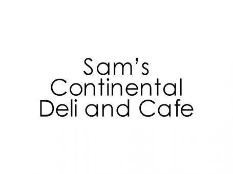 Sam's Continental Deli and Cafe