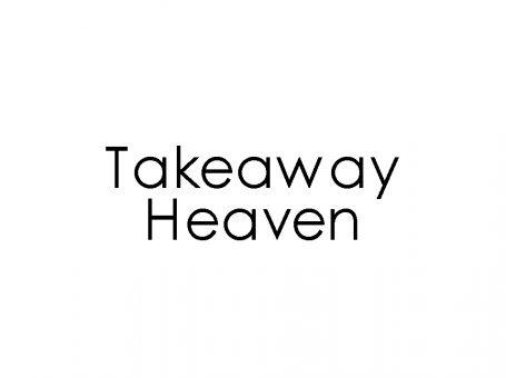 Takeaway Heaven