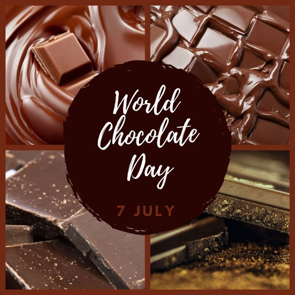 7th July is WORLD CHOCOLATE DAY