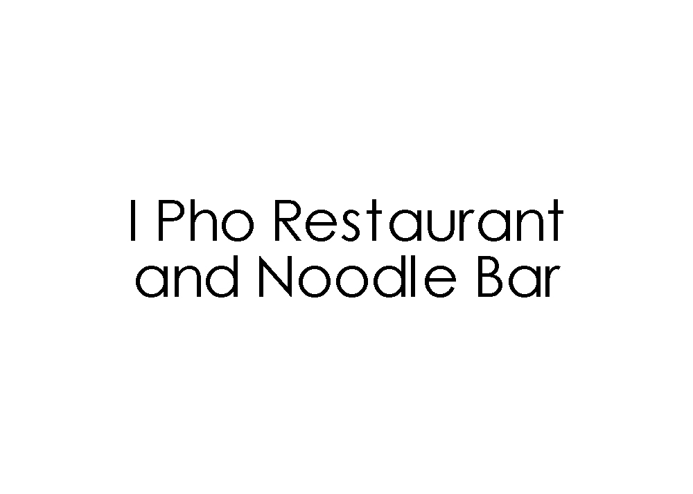 I Pho Restaurant and Noodle Bar