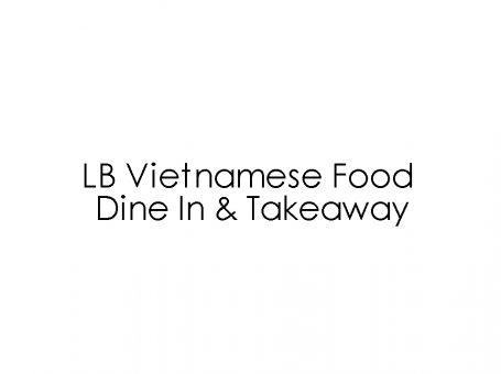 LB Vietnamese Food Dine In & Takeaway