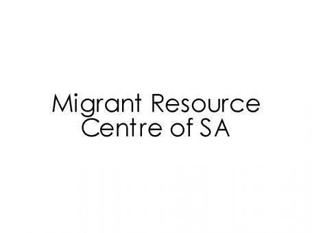 Migrant Resource Centre of SA