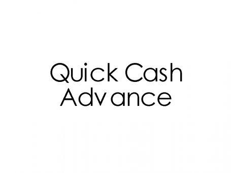 Quick Cash Advance
