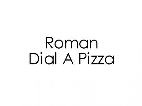 Roman Dial A Pizza