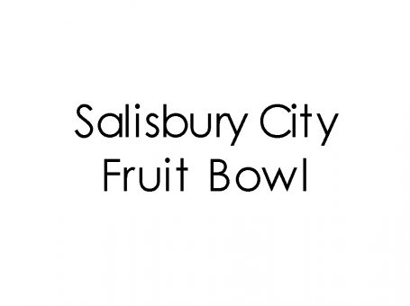 Salisbury City Fruit Bowl