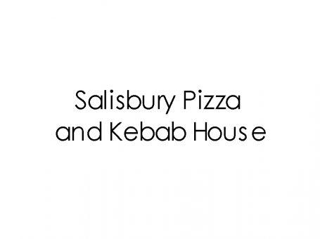 Salisbury Pizza and Kebab House