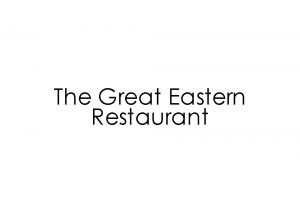 The Great Eastern Restaurant